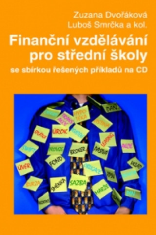 Finanční vzdělávání pro střední školy se sbírkou řešených příkladů na CD