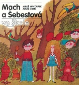 Carte Mach a Šebestová ve škole Miloš Macourek