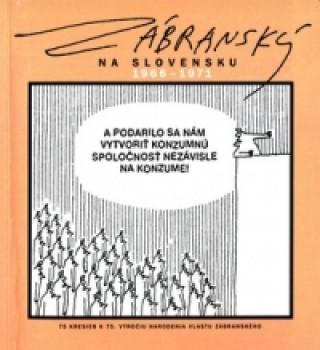 Zábranský na Slovensku 1966 - 1971