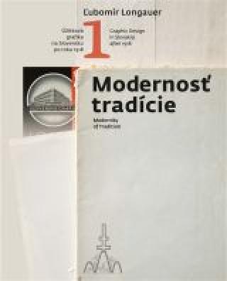 Kniha Modernosť tradície Ľubomír Longauer