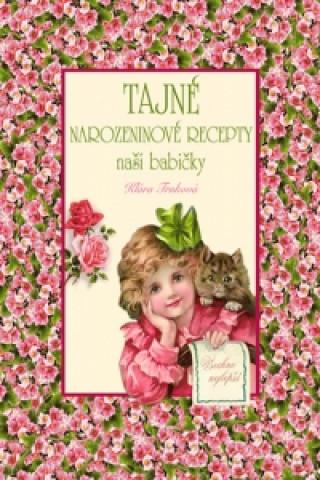 Tajné narozeninové recepty naší babičky