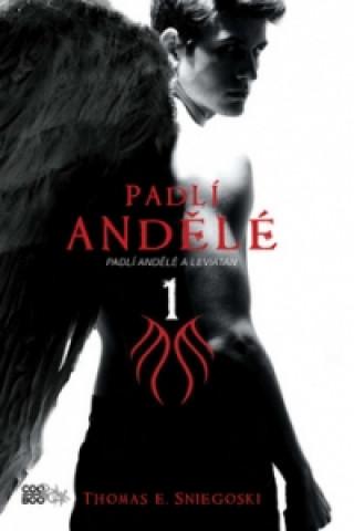 Padlí andělé a Leviatan 1