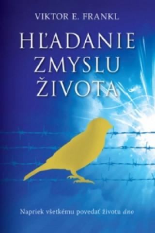 Kniha Hľadanie zmyslu života Viktor Emil Frankl