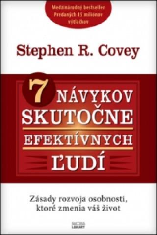 Carte 7 návykov skutočne efektívnych ľudí Stephen R. Covey