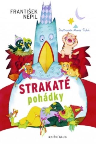 Carte Strakaté pohádky František Nepil