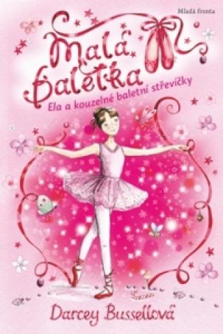 Malá baletka Ela a kouzelné baletní střevíčky