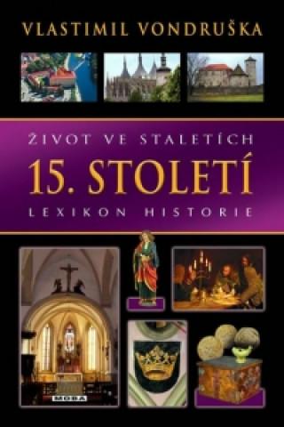Život ve staletích 15. století