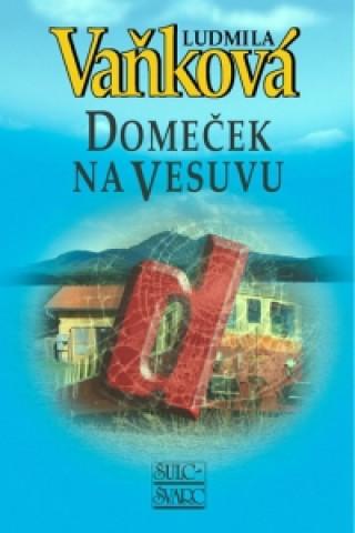 Carte Domeček na Vesuvu Ludmila Vaňková