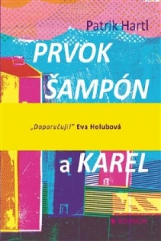 Prvok Šampón Tečka a Karel