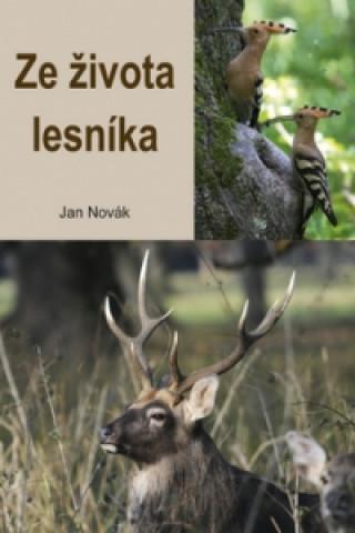 Carte Ze života lesníka Jan Novák