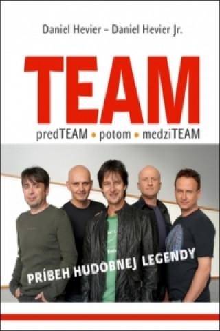 Team - príbeh hudobnej legendy