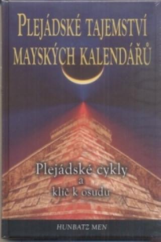 Plejádské tajemství mayských kalendářů