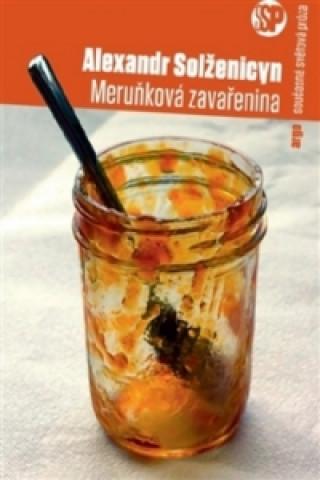 Carte Meruňková zavařenina Alexandr Solženicyn
