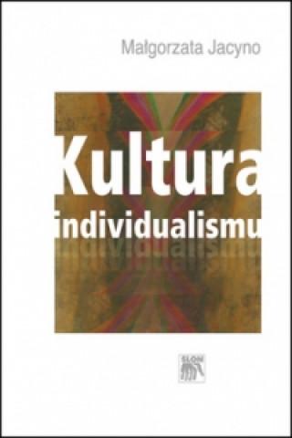 Kultura individualismu