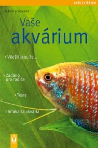 Vaše akvárium