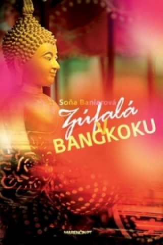 Marenčin PT Zúfalá v Bangkoku