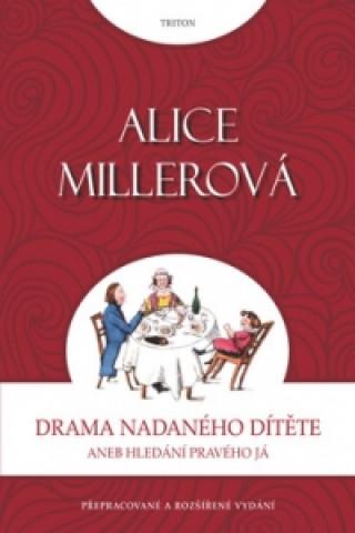 Carte Drama nadaného dítěte Alice Miller