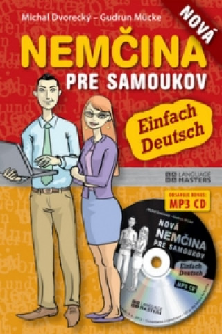 Kniha Nová nemčina pre samoukov + CD Michal Dvorecký; Gudrun Mücke