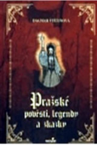 Pražské pověsti, legendy a zkazky