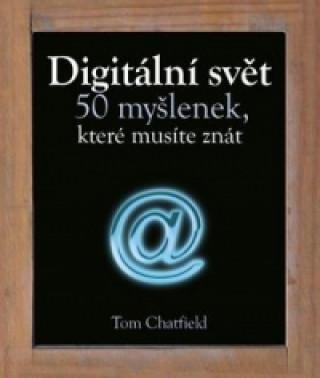 Digitální svět 50 myšlenek, které musíte znát
