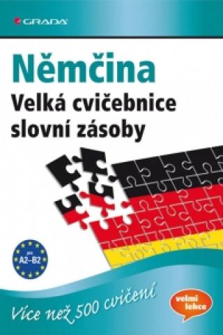 Němčina Velká cvičebnice slovní zásoby
