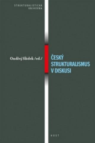 Český strukturalismus v diskusi