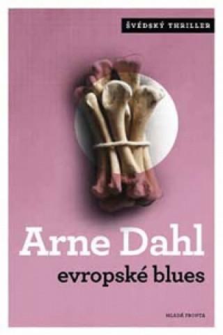 Carte Evropské blues Arne Dahl