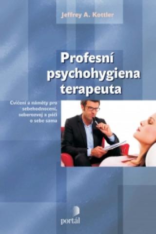 Profesní psychohygiena terapeuta