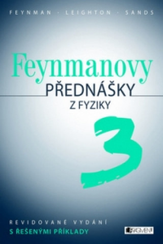 Feynmanovy přednášky z fyziky 3 díl