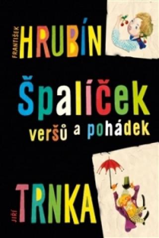 Carte Špalíček veršů a pohádek František Hrubín