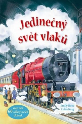 Jedinečný svět vlaků