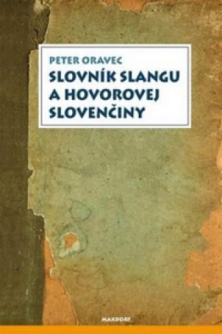 Slovník slangu a hovorovej slovenčiny