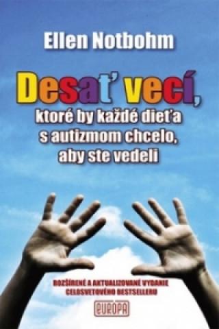 Vydavateľstvo Európa Desať vecí, ktoré by každé dieťa s autizmom chcelo, aby ste vedeli