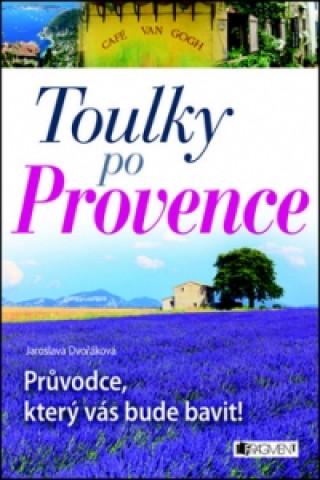 Toulky po Provence