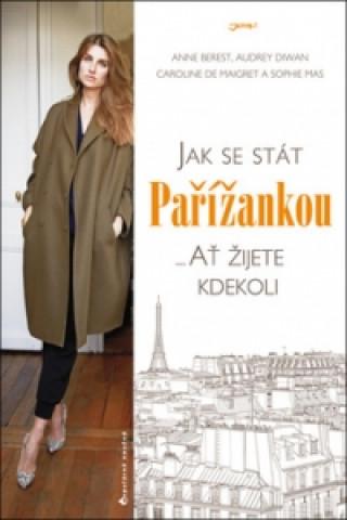 Jak se stát Pařížankou