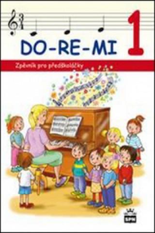 DO-RE-MI 1 Zpěvník pro předškoláčky