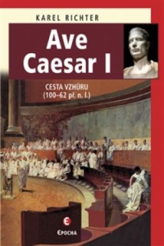 Carte Ave Caesar I Karel Richter