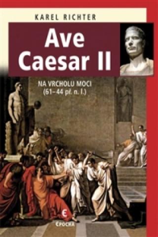 Carte Ave Caesar II Karel Richter