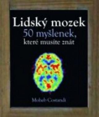Lidský mozek 50 myšlenek, které musíte znát