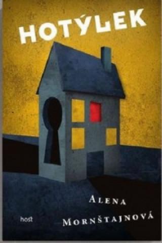 Könyv Hotýlek Alena Mornštajnová