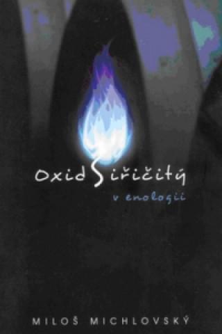 Oxid siřičitý v enologii