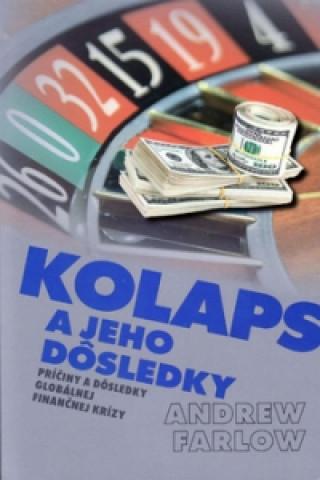 Kniha Kolaps a jeho dôsledky Andrew Farlow