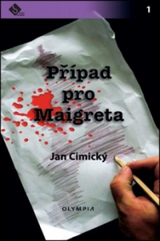 Olympia Případ pro Maigreta