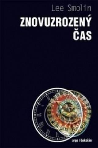 Kniha Znovuzrozený čas Lee Smolin