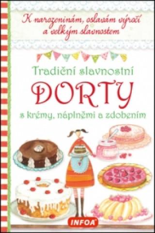 Tradiční slavnostní dorty s krémy, náplněmi a zdobením
