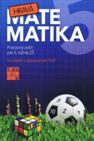 Hravá matematika 5