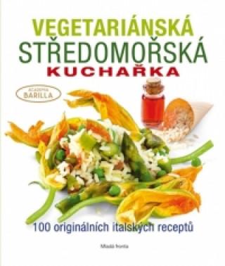 Vegetariánská středomořská kuchařka