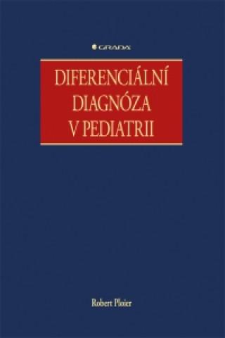 Diferenciální diagnóza v pediatrii
