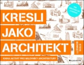 Kresli jako architekt