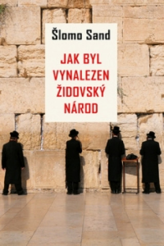 Jak byl vynalezen židovský národ